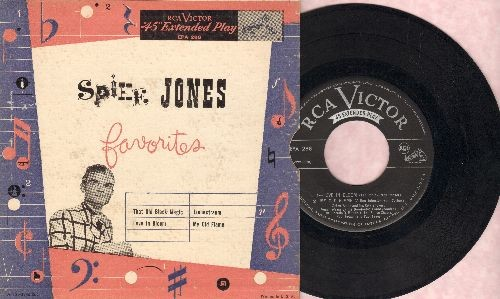 Jones, Spike & The City Slickers - Spike Jones Favorites: That Old Black Magic/Liebestraum/Love In Bloom/My Old Flame (Vinyl EP record with picture cover) - EX8/VG7 - 45 rpm Records
