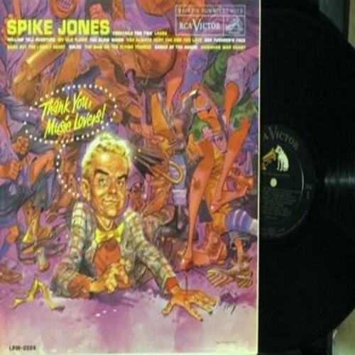 Jones, Spike - Thank You, Music Lovers!: Cocktails For Two, My Old Flame, Der Fuehrer's Face, William Tell Overture (Vinyl MONO LP record, first issue, NICE condition!) - NM9/EX8 - LP Records