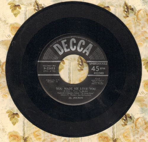 Jolson, Al - You Made Me Love You (I Didn't Want To Do It)/Ma Blushin' Rose (silver lines early 50s issue of Original 1946 recordings) - VG6/ - 45 rpm Records
