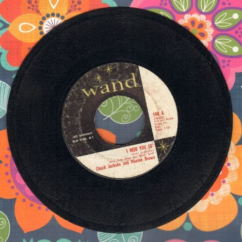 Jackson, Chuck & Maxine Brown - I Need You So/'Cause We're In Love  - EX8/ - 45 rpm Records
