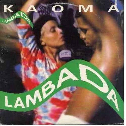 Kaoma - Lambada - 12 inch vinyl maxi single featuring 4 different versions of the Euro Dance hit (DANCE CLUB DJ FAVORITE!) - M10/EX8 - Maxi Singles
