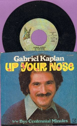 Kaplan, Gabriel - Up Your Nose/Bye Centennial Minutes (with picture sleeve) - EX8/VG7 - 45 rpm Records