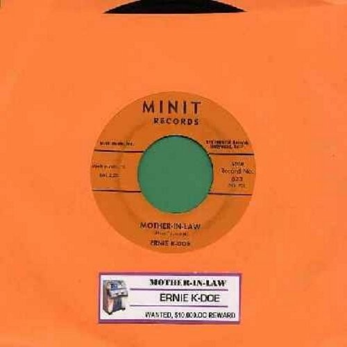 K-Doe, Ernie - Mother-In-Law/Wanted $10,000 Reward (with juke box label) - VG7/ - 45 rpm Records