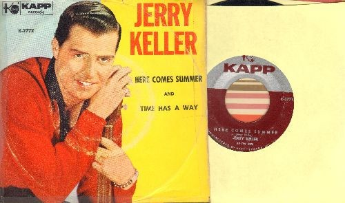Keller, Jerry - Here Comes Summer/Time Has A Way (with picture sleeve) - NM9/VG6 - 45 rpm Records