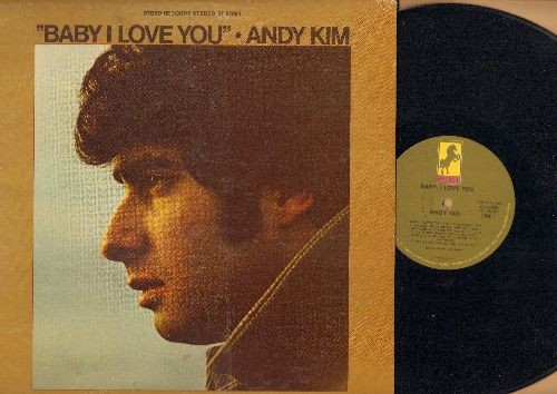 Kim, Andy - Baby, I Love You: Walkin' My La De Da, By The Time I Get To Phoenix, This Is The Girl (vinyl STEREO LP record) - EX8/VG7 - LP Records