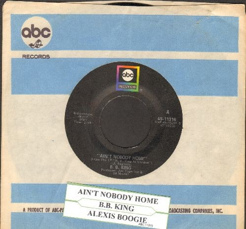 King, B. B. - Ain't Nobody Home/Alexis' Boogie (with juke box label and company sleeve) - EX8/ - 45 rpm Records