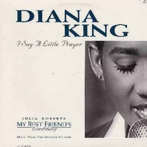 King, Diana - I Say A Little Prayer - 12 inch vinyl maxi single featuring 4 extended dance versions of hit - as featured in film My Best Friend's Wedding (with picture cover) - NM9/EX8 - Maxi Singles