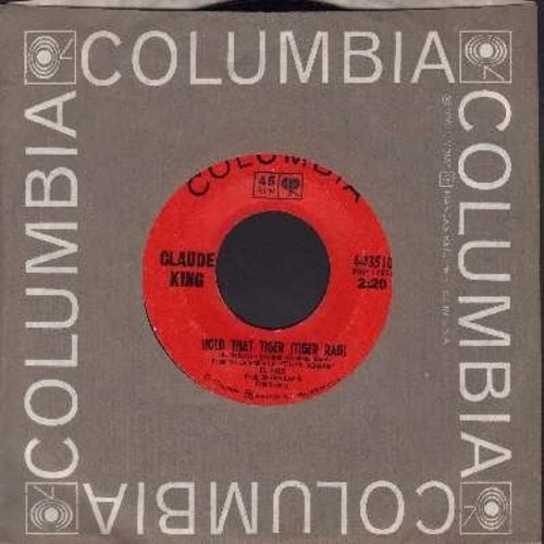 King, Claude - Hold That Tiger (Tiger Rag)/Catch A Little Raindrop (with Columbia company sleeve) - NM9/ - 45 rpm Records