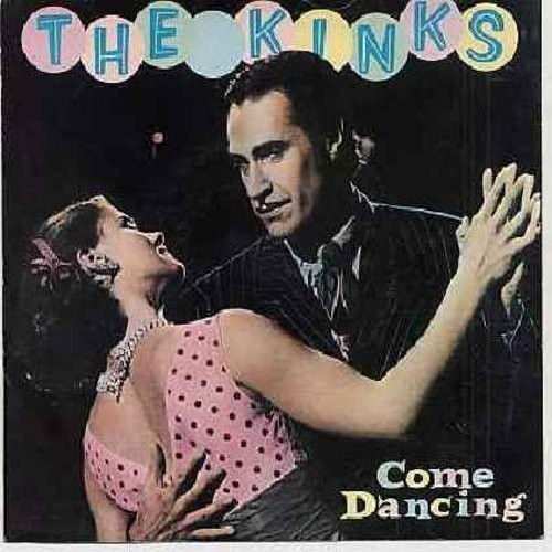 Kinks - Come Dancing/Noise (with picture sleeve) - NM9/EX8 - 45 rpm Records