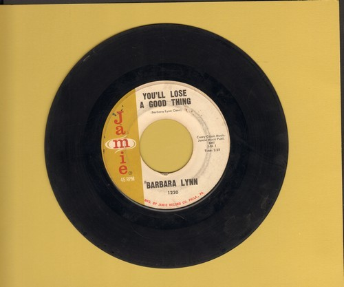 Lynn, Barbara - You'll Lose A Good Thing/Lonely Heartache (sol) - VG6/ - 45 rpm Records