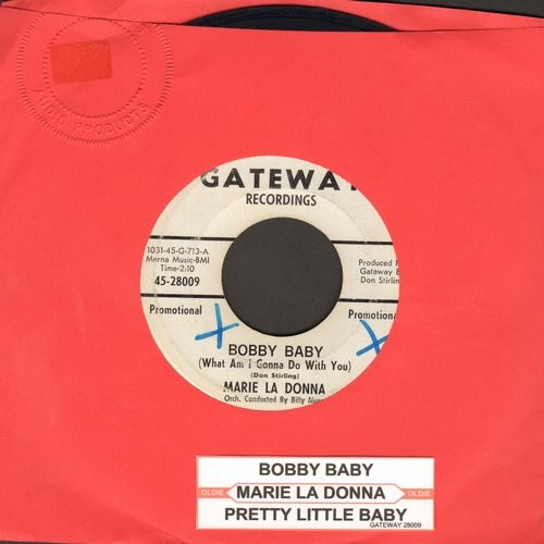 La Donna, Marie - Bobby Baby (What Am I Gonna Do With You?)/Pretty Little Baby (FANTASTIC 50s GIRL-SOUND!) (DJ advance pressing with juke box label) (minor wol) - EX8/ - 45 rpm Records