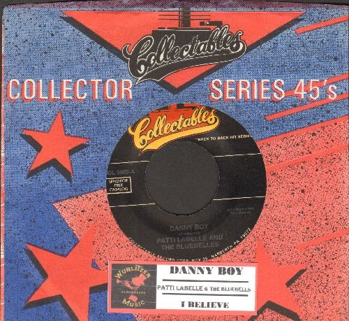 LaBelle, Patti & The Bluebells - Danny Boy/I Believe (double-hit re-issue with juke box label and company sleeve) - NM9/ - 45 rpm Records