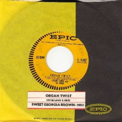 Lanin, Lester & His Orchestra - Organ Twist/Sweet Georgia Brown Twist (with Epic company sleeve and juke box label) - NM9/ - 45 rpm Records