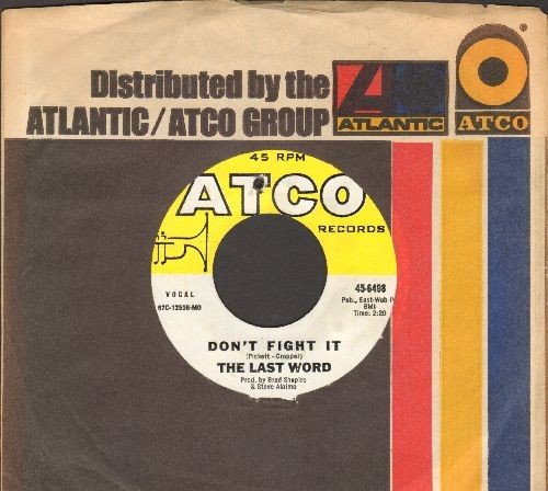 Last Word - Don't Fight It/Can't Stop Loving You (with Atco company sleeve)(bb) - NM9/ - 45 rpm Records