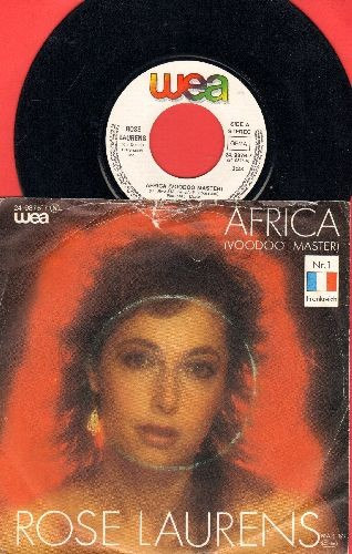 Laurens, Rose - Africa (Voodoo Master)/Broken Heart (1983 German Pressing of Euro Dance Hit, sung in English with picture sleeve) - NM9/VG7 - 45 rpm Records