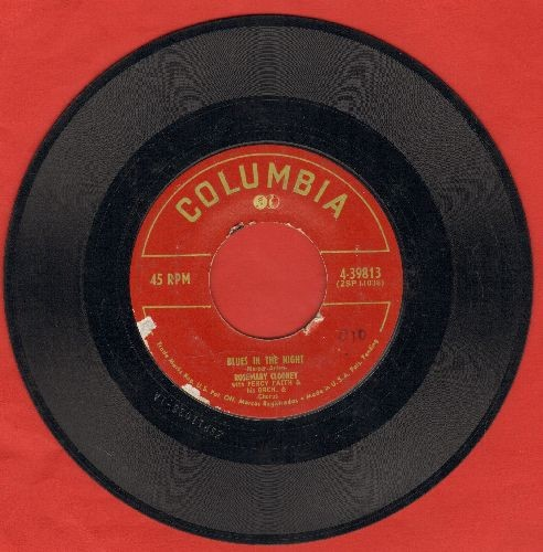 Clooney, Rosemary - Be My Lblues In The Night/Who Kissed Me Last Night? - VG6/ - 45 rpm Records