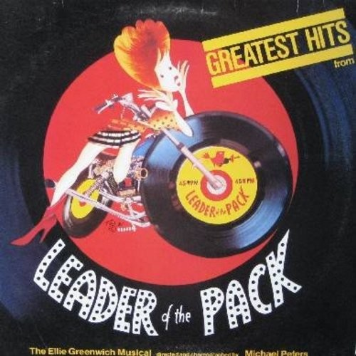 Leader Of The Pack - Leader Of The Pack Greatest Hits - The Ellie Greenwich Musical: Be My Baby, And Then He Kissed Me, Chapel Of Love, Baby I Love You, Da Doo Ron Ron (Vinyl STEREO LP record) - NM9/VG7 - LP Records