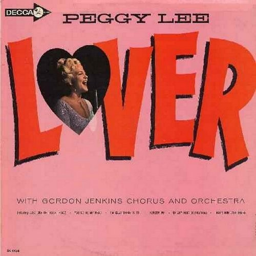 Lee, Peggy - Lover: Just One Of Those Things, You Go To My Head, Be Anything (But Be Mine), That's Him Over There (Vinyl LP record) - EX8/VG7 - LP Records