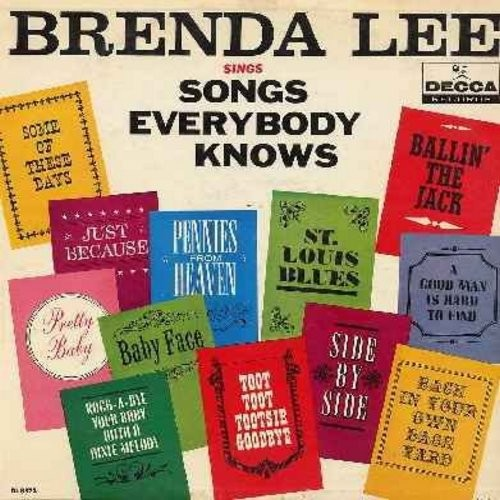 Lee, Brenda - Songs Everybody Knows: Pennies From Heaven, Toot Toot Tootsie Goodbye, St. Louis Blues, Pretty Baby, Side By Side, Ballin' The Jack, Baby Face (Vinyl MONO LP record) - EX8/VG7 - LP Records