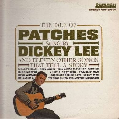 Lee, Dickey - The Tale Of Patches: Teen Angel, Tell Laura I Love Her, Running Bear, Wolverton Mountain, Ebony Eyes, Ballad Of A Teenage Queen (Vinyl STEREO LP record, DJ advance copy) - NM9/EX8 - LP Records