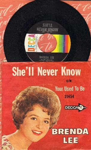 Lee, Brenda - She'll Never Know/Your Used To Be (MINT condition vinyl with picture sleeve) - M10/VG7 - 45 rpm Records