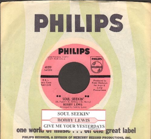 Lewis, Bobby - Soul Seekin'/Give Me Your Yesterdays (RARE DJ advance pressing with juke box labe and Philips company sleeve) - M10/ - 45 rpm Records