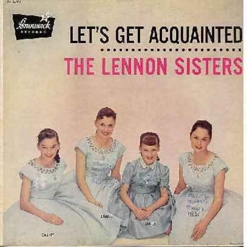 Lennon Sisters - Let's Get Acquainted: Young And In Love, Walk With Me, Shake Me I Rattle, Teenage Waltz (Vinyl MONO LP record, black label first issue) - NM9/EX8 - LP Records