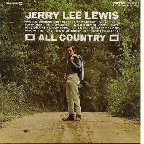 Lewis, Jerry Lee - All Country: Wolverton Mountain, Detroit City, Funny How Time Slips Away, Walk Right In, Ring Of Fire, King Of The Road, North To Alaska (Vinyl STEREO LP record) - NM9/NM9 - LP Records