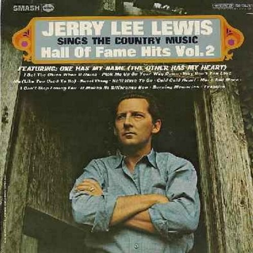 Lewis, Jerry Lee - Sings The Country Music Hall Of Fame Hits Vol. 2: One Has My Name, Pick Me Up On Your Way Down, He'll Have To Go, Cold Cold Heart, I Can't Stop Loving You (Vinyl STEREO LP record) - NM9/NM9 - LP Records