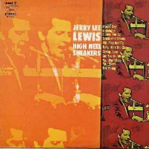 Lewis, Jerry Lee - High Heel Sneakers: Hound Dog, Flip Flop & Fly, Crying Time, Too Young, Hallelujah I Love Her So (Vinyl STEREO LP record) - NM9/NM9 - LP Records