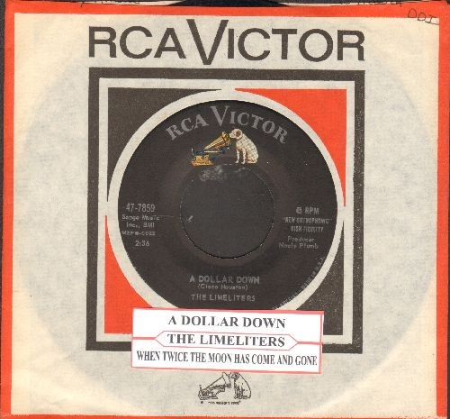 Limeliters - A Dollar Down/When Twice The Moon Has Come And Gone (with juke box label and RCA company sleeve) - EX8/ - 45 rpm Records