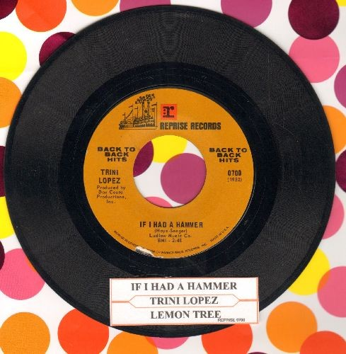 Lopez, Trini - If I Had A Hammer/Lemon Tree (double-hit re-issue with juke box label) - NM9/ - 45 rpm Records