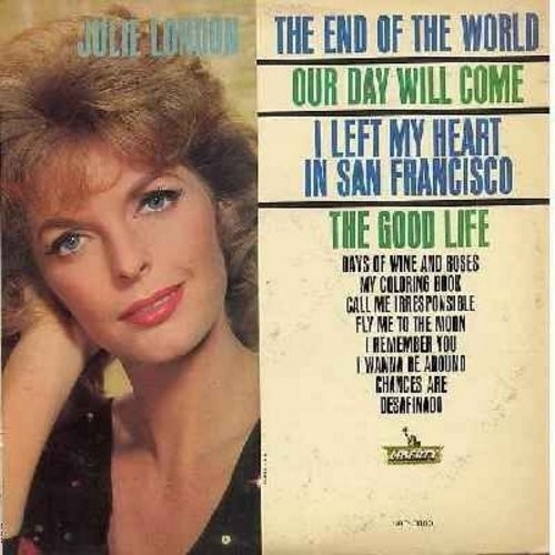 London, Julie - The End Of The World: Our Day Will Come, I Left My Heart In San Francisco, Fly Me To The Moon, Chances Are, My Coloring Book (Vinyl MONO LP record) - VG7/VG7 - LP Records