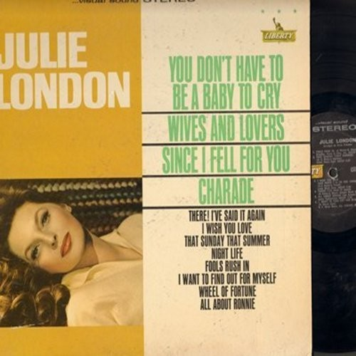 London, Julie - Julie London: Fools Rush In, Since I Fell For You, You Don't Have To Be A Baby To Cry (Vinyl STEREO LP record) - VG7/VG7 - LP Records