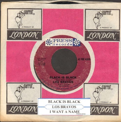 Los Bravos - Black Is Black (I Want My Baby Back)/I Want A Name (with juke box label and company sleeve) - VG7/ - 45 rpm Records