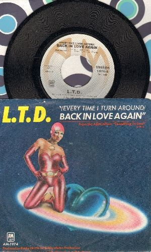 L.T.D. - (Every Time I Turn Around) Back In Love Again/Material Things (with picture sleeve) - NM9/VG7 - 45 rpm Records
