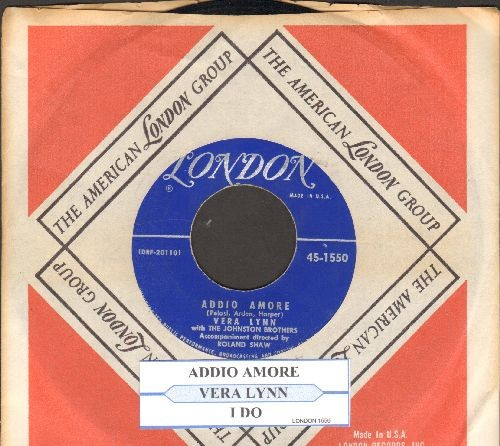 Lynn, Vera - Addio Amore/I Do (with  juke box label and London company sleeve) - EX8/ - 45 rpm Records