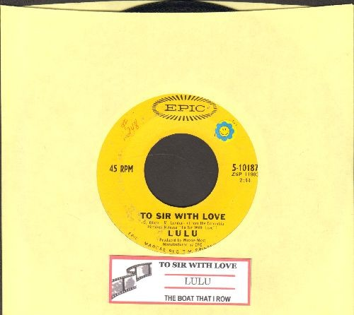 Lulu - To Sir With Love/The Boat That I Row (with juke box label) - EX8/ - 45 rpm Records