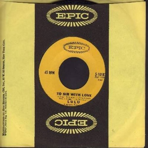 Lulu - To Sir With Love/The Boat That I Row (with Epic company sleeve) - EX8/ - 45 rpm Records
