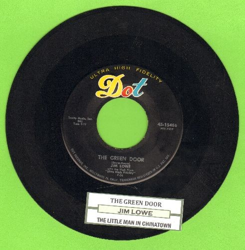 Lowe, Jim - The Green Door/The Little Man In China Town (with juke box label) - EX8/ - 45 rpm Records