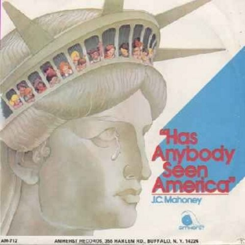 Mahoney, J. C. - Has Anybody Seen America/Comfort (with picture sleeve) - NM9/NM9 - 45 rpm Records