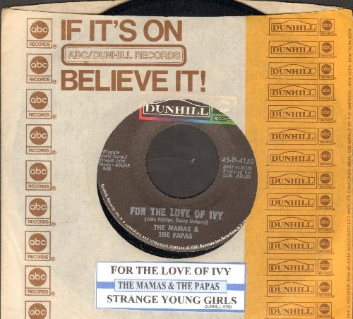 Mamas & Papas - For The Love Of Ivy/Strange Young Girls (with juke box label Dunhill company sleeve) - NM9/ - 45 rpm Records