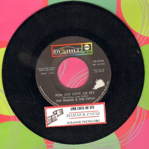 Mamas & Papas - For The Love Of Ivy/Strange Young Girls (with juke box label) - VG7/ - 45 rpm Records