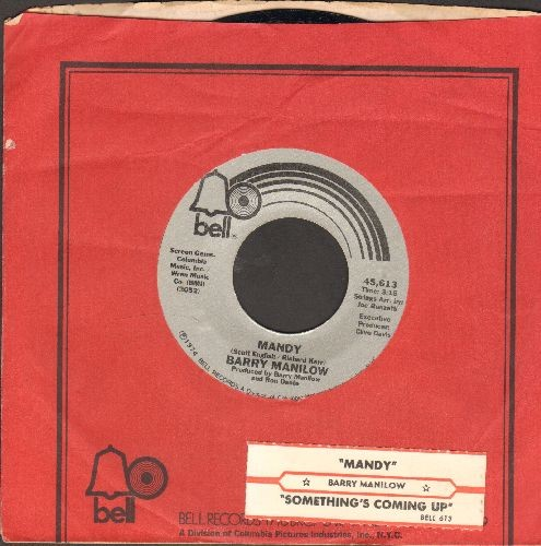 Manilow, Barry - Mandy/Something's Comin' Up (with juke box label and Bell company sleeve) - VG7/ - 45 rpm Records
