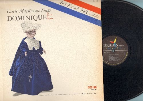 MacKenzie, Gisele - Dominique and French Folk Songs: Au Clair De Lune, Cadet Rousselle, Dame Tartine (Vinyl MONO LP record, sung in French and English) - EX8/EX8 - LP Records