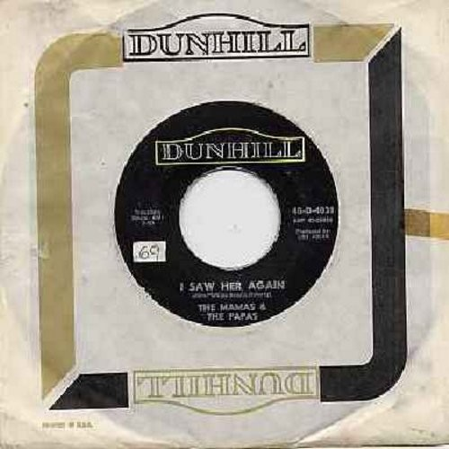 Mamas & Papas - I Saw Her Again (Last Night)/Even If I Could (with Dunhill company sleeve) (ssol) - EX8/ - 45 rpm Records