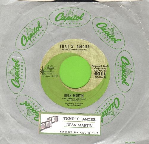 Martin, Dean - That's Amore/Memories Are Made Of This (double-hit re-isue with juke box label and company sleeve) - EX8/ - 45 rpm Records