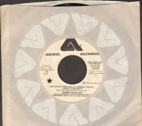 Manilow, Barry - Could It Be Magic (double-A-sided DJ advance pressing with MONO and STEREO version, with Arista company sleeve) - NM9/ - 45 rpm Records