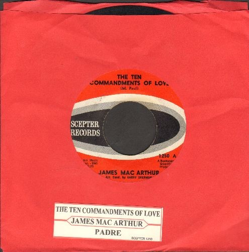 MacArthur, James - The Ten Commandments Of Love/Padre (Co-Star of TV Series Hawaii Five-O) (with juke box label) - EX8/ - 45 rpm Records