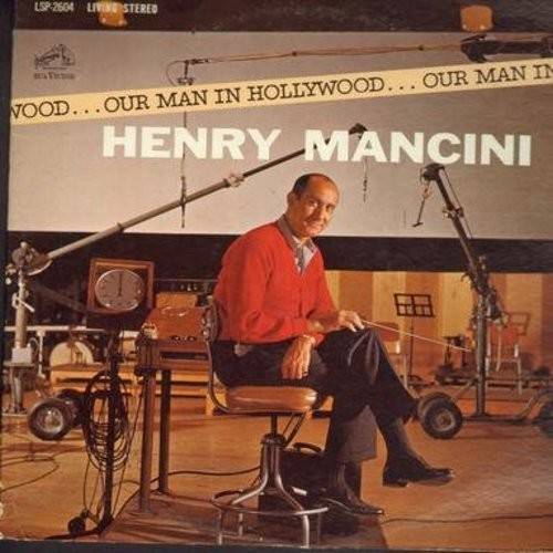 Mancini, Henry - Our Man In Hollywood: Walk On The Wild Side, Mr. Hobbs Theme, Seventy Six Trombones, Drink More Milk, Love Theme From Phaedra (Vinyl STEREO LP record) - EX8/EX8 - LP Records